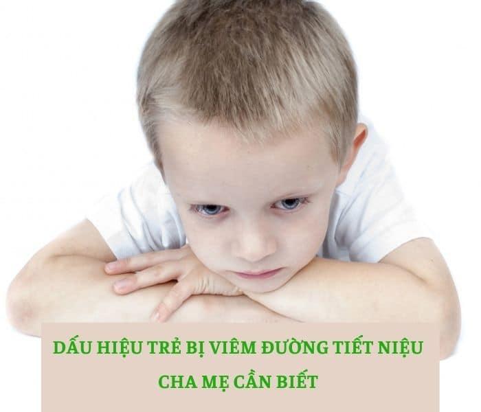 Dấu hiệu trẻ bị viêm đường tiết niệu cha mẹ cần biết