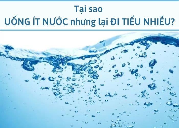 Đi tiểu nhiều lần dù uống ít nước có phải gặp vấn đề ở thận và bàng quang không?