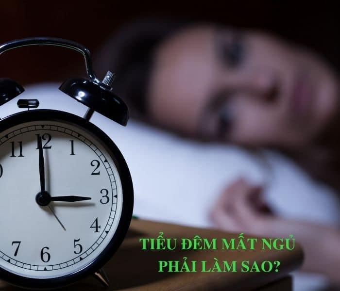 Tiểu đêm mất ngủ phải làm gì?
