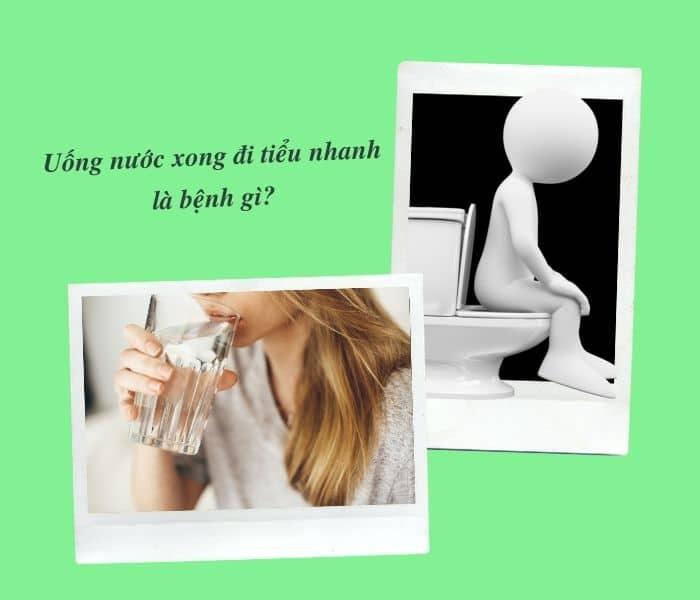 Uống nước xong nhanh buồn đi tiểu là dấu hiệu bệnh gì
